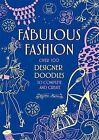 Fabulous Fashion by Nellie Ryan (Paperback, 2011)