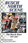 Busch North Scene - The Busch Years by Sir George Campbell (Paperback / softback, 2011)