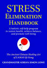 Stress Elimination Handbook: A Holistic Self Help Program to Restore Health, Achieve Balance, and Promote Well-Being by Adrian Simon Lowe (Paperback, 2010)