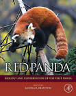 Red Panda: Biology and Conservation of the First Panda by William Andrew Publishing (Hardback, 2010)