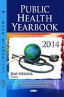 Public Health Yearbook 2014 by Nova Science Publishers Inc (Hardback, 2015)