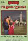 The Haunted Clock Tower Mystery by Albert Whitman & Company (Paperback / softback, 2001)
