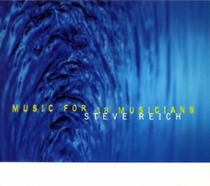 teve-Reich-Reich-Music-for-18-Musicians-CD