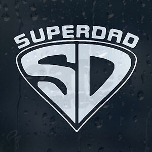 Super-Dad-Superman-Sign-Car-Decal-Vinyl-Sticker-For-Window-Or-Bumper-Or-Panel