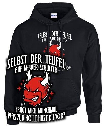 SELBST DER TEUFEL FRAGT Spruch lustig böse Gothic Satan 666 Hölle SWEATSHIRT