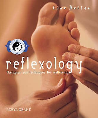 """""""AS NEW"""" Reflexology: Therapies and Techniques for Well-being (Live Better), Cra"""