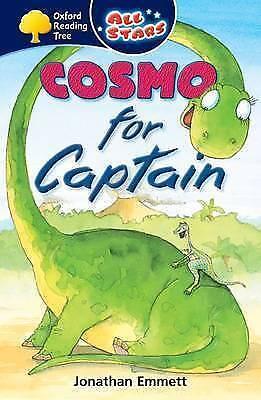 Emmett, Jonathan, Oxford Reading Tree: Cosmo for Captain (All Stars), Very Good