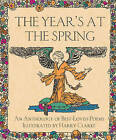The Year's at the Spring: An Anthology of Best-Loved Poems by Gill (Hardback, 2013)