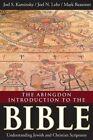 The Abingdon Introduction to the Bible: Understanding Jewish and Christian Scriptures by Mark Reasoner, Joel N. Lohr, Joel S. Kaminsky (Paperback, 2014)