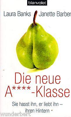 *b~ Die Neue A****-klasse - Laura Banks / Janette Barber Tb (2010) SpäTester Style-Online-Verkauf Von 2019 50%
