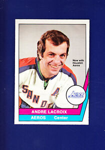 Andre Lacroix 1977-78 O-PEE-CHEE OPC WHA Hockey #30 (NM+) Houston Aeros