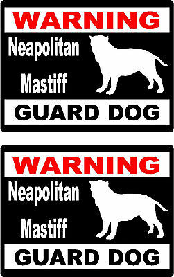 2 warning Neapolitan Mastiff guard dog bumper home car window vinyl stickers