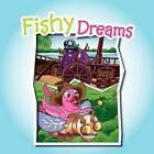 Fishy Dreams by Stephanie Hecke (Paperback / softback, 2011)