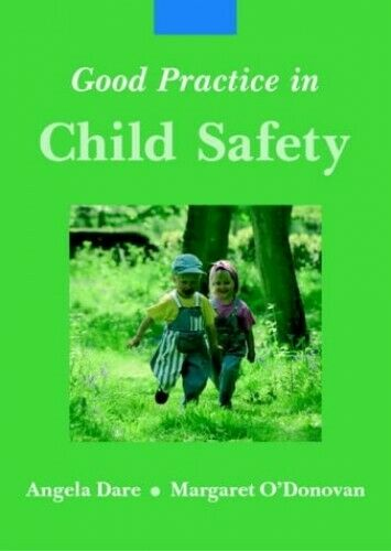 Good Practice in Child Safety by O'Donovan, Margaret Paperback Book The Fast