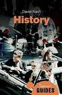 History: A Beginner's Guide by David Nash (Paperback, 2015)