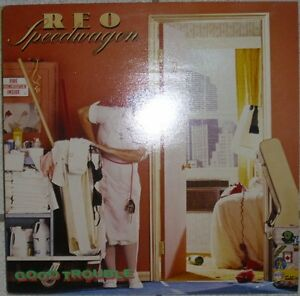LP-REO-SPEEDWAGON-Good-Trouble-Epic-NM