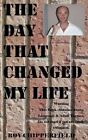 The Day That Changed My Life by Roy Chipperfield (Paperback / softback, 2013)