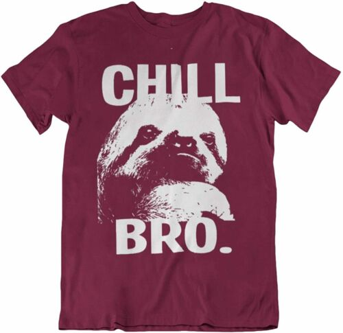 Chill Bro T-Shirt Mens Womens Chilling Sloth Theme CLEARANCE SALE Unisex Gift