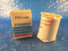 Thomson FNYBU08 Linear Bushing Bearing, FluoroNyliner, USA