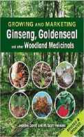 Growing And Marketing Ginseng, Goldenseal, And Other Medicinals Bookpreppernew