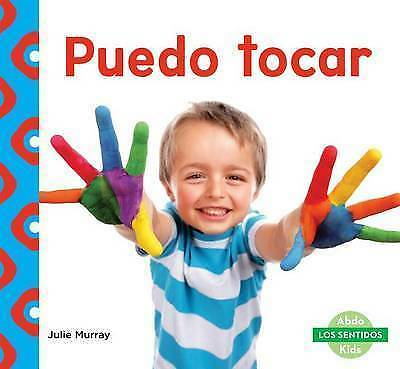 100% De Calidad Puedo Tocar (i Can Touch) By Julie Murray (hardback, 2016)