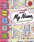 My Name by Scholastic US (Mixed media product, 2011)