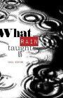 What Rain Taught Us by Gail Ashton (Paperback, 2017)