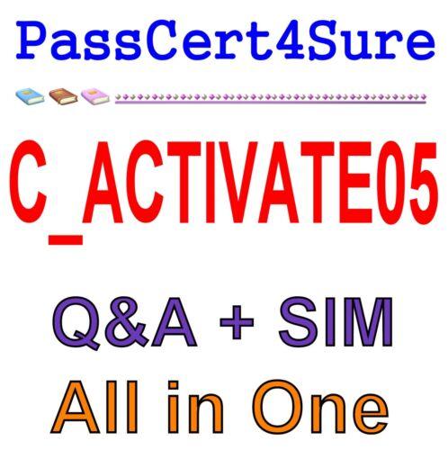 SAP Best Exam Practice Material for C_ACTIVATE05 Exam Q&A+SIM