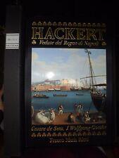 HACKERT. VEDUTE DEL REGNO DI NAPOLI,C. Seta, Goethe, Franco Maria Ricci 1992