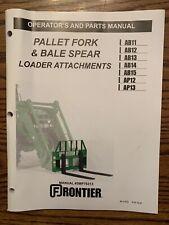 Operators Manual John Deerefrontier Pallet Fork Amp Bale Spear Loader Attachment