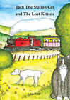 Jack the Station Cat and the Lost Kittens by Alan Cliff (Paperback, 2005)