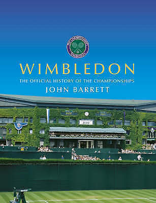 Wimbledon: The Official History of the Championships