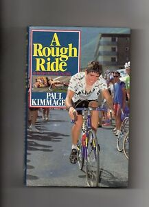TOUR-DE-FRANCE-PAUL-KIMMAGE-AUTOBIOGRAPHY-A-ROUGH-RIDE-IRELAND-CYCLING