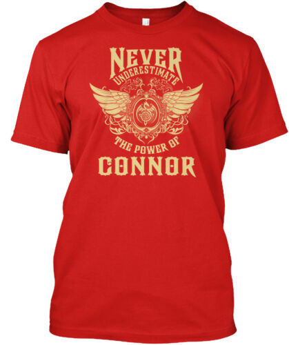 Connor Name Never Underestimate The Power Of Standard Unisex T-shirt
