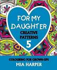 For My Daughter 5 by Mia Harper (Paperback, 2015)