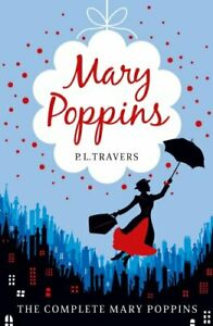 Mary-Poppins-The-Complete-Collection-by-P-L-Travers-9780007398553