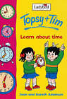 Topsy and Tim Learn About Time by Gareth Adamson, Jean Adamson (Hardback, 2001)
