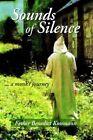 Sounds of Silence 9781420872910 by Benedict Kossmann Book