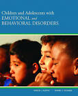 Children and Adolescents with Emotional and Behavioral Disorders by Daniel T. Sciarra, Vance L. Austin (Hardback, 2009)