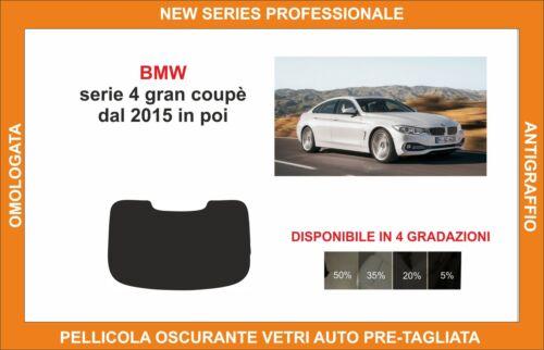 pellicola oscurante vetri bmw serie 4 gran coupè dal 2015 kit lunotto