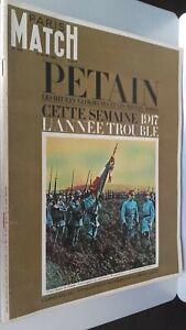 Revista París Match N º 895 Junio 1966 Petain Las Horas Glorieuses&noires 1917