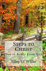 Steps to Christ by Ellen G White (Paperback / softback)