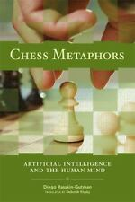 Chess Metaphors: Artificial Intelligence and the Human Mind (MIT Press)