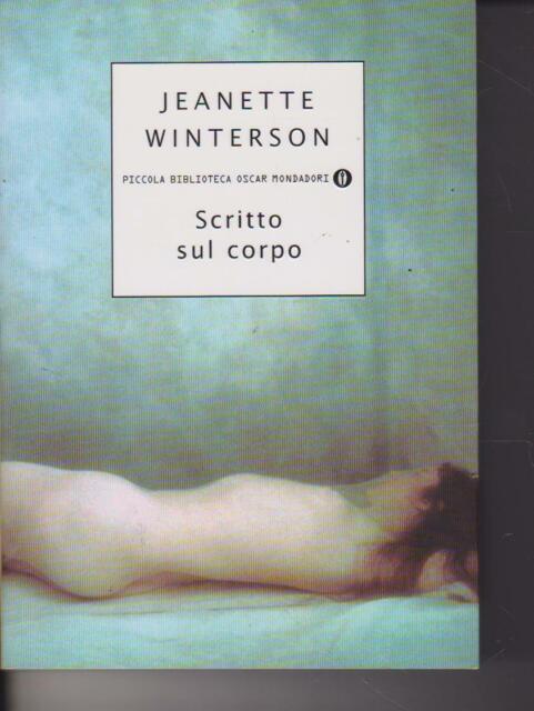 Scritto sul corpo di Jeanette Winterson 2000 Mondadori