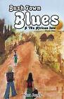 Bush Town Blues: A 70s African Tale: v. 2 by Nina Jones (Paperback, 2007)