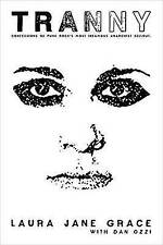 Tranny: Confessions of Punk Rock's Most Infamous Anarchist Sellout by Laura...