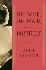 The Wife, the Maid, and the Mistress: A Novel-ExLibrary