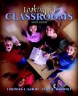 Looking in Classrooms by Thomas L. Good and Jere E. Brophy (2002, Paperback)