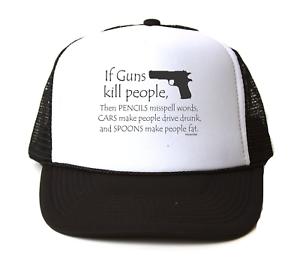 35057025659bd Trucker Hat Cap Foam Mesh 2nd Ammendment If Guns Kill People ...