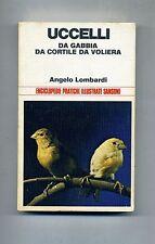 Angelo Lombardi # UCCELLI - DA GABBIA DA CORTILE DA VOLIERA # Sansoni 1974